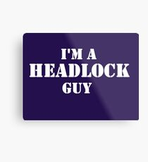 Headlock Guy Metal Print