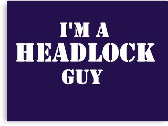 Headlock Guy by waybackplayback