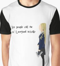 Luna - Some People Call Me Loony Lovegood Actually Graphic T-Shirt