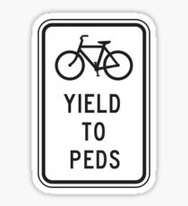 YIELD TO PEDS bicycle sign Sticker