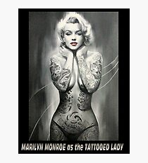 MARILYN MONROE: as The TATTOOED LADY Print Photographic Print