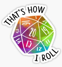 That's How I Roll Rainbow d20 Dice Sticker
