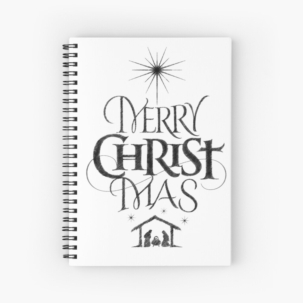 Religious christian calligraphy merry christmas christ mas sketched jesus nativity spiral notebook by 26 characters redbubble
