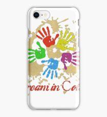 DREAM IN COLORS T_SHIRT iPhone Case/Skin