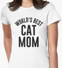 worlds best cat mom Womens Fitted T-Shirt