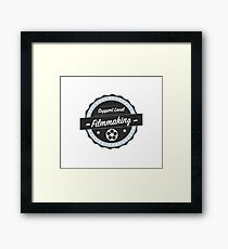 Support Local Filmmaking Framed Print
