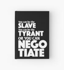Slave Tyrant Negotiate (2) Hardcover Journal
