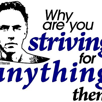 Why are you Striving for Anything then? (1) by JennK777