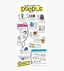 10 Reasons to Doodle Infographic Photographic Print