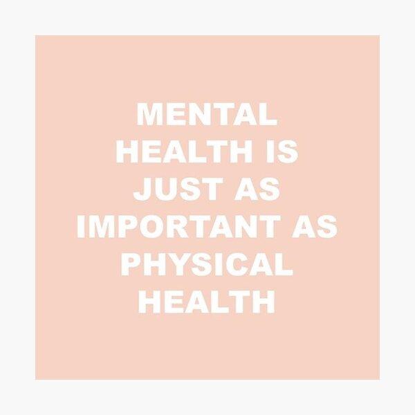 Mental Health  Photographic Print