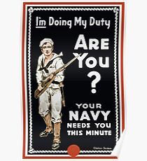 I'm Doing My Duty Are You? -- WWI Navy Poster