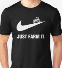 Farmer,Just Farm It T-Shirt