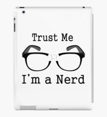 Trust Me I'm A Nerd  iPad Case/Skin