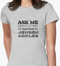 I touched Jensen Ackles T-Shirt