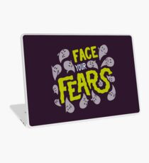 Face your fears Laptop Skin