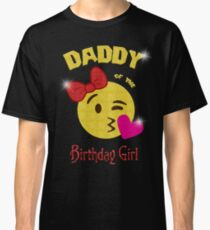 Daddy of the Birthday Girl Emoji Birthday Party Classic T-Shirt