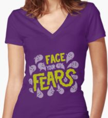 Face your fears Women's Fitted V-Neck T-Shirt