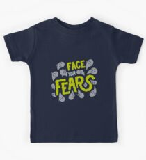 Face your fears Kids T-Shirt