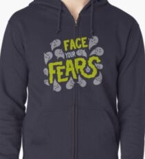 Face your fears Zipped Hoodie