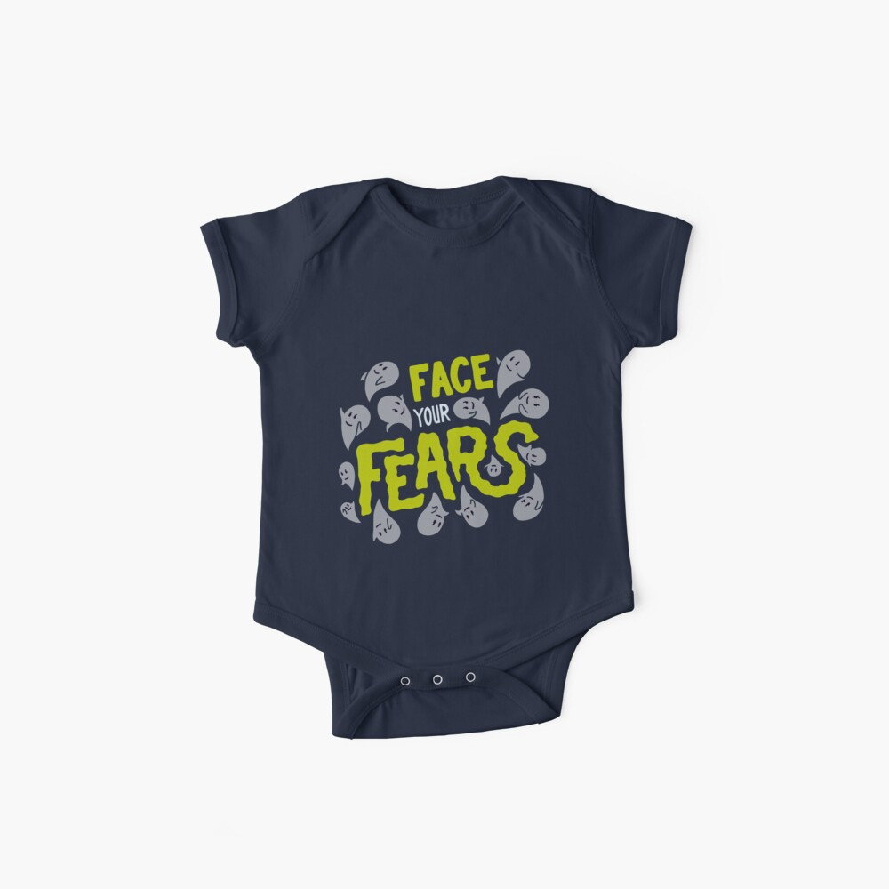 Face your fears Baby One-Piece