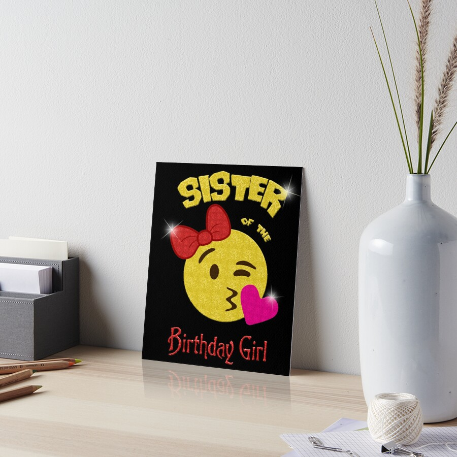 Sister Of The Birthday Girl Emoji Party