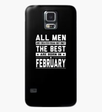 All Men Are Created Equal But Only The Best Are Born In February Case/Skin for Samsung Galaxy
