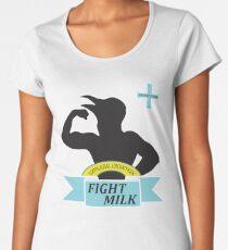 Fight Milk Women's Premium T-Shirt