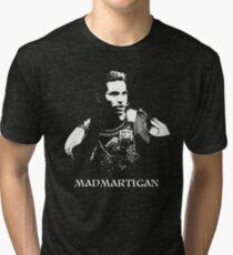 Madmartigan Tri-blend T-Shirt