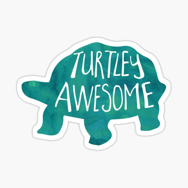 Turtley Awesome - Pun Sticker