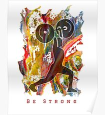 BE STRONG - POWER WEIGHTLIFTER Poster