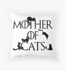 Mother of Cats Daenerys Spoof Crazy Cat Lady GoT Throw Pillow