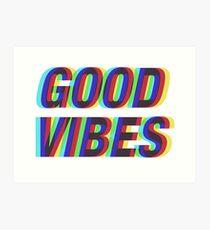 Good Vibes Techicolor Art Print