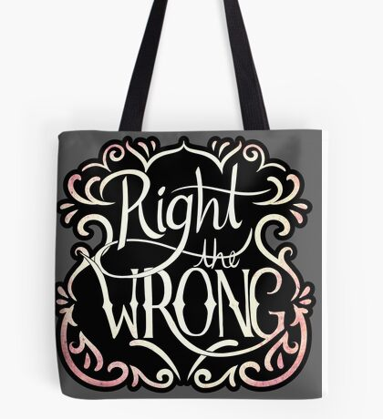Right the Wrong Tote Bag