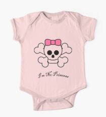I'm no princess One Piece - Short Sleeve