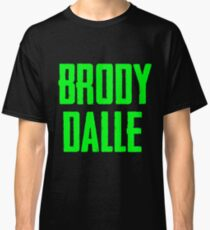 BRODY DALLE Classic T-Shirt