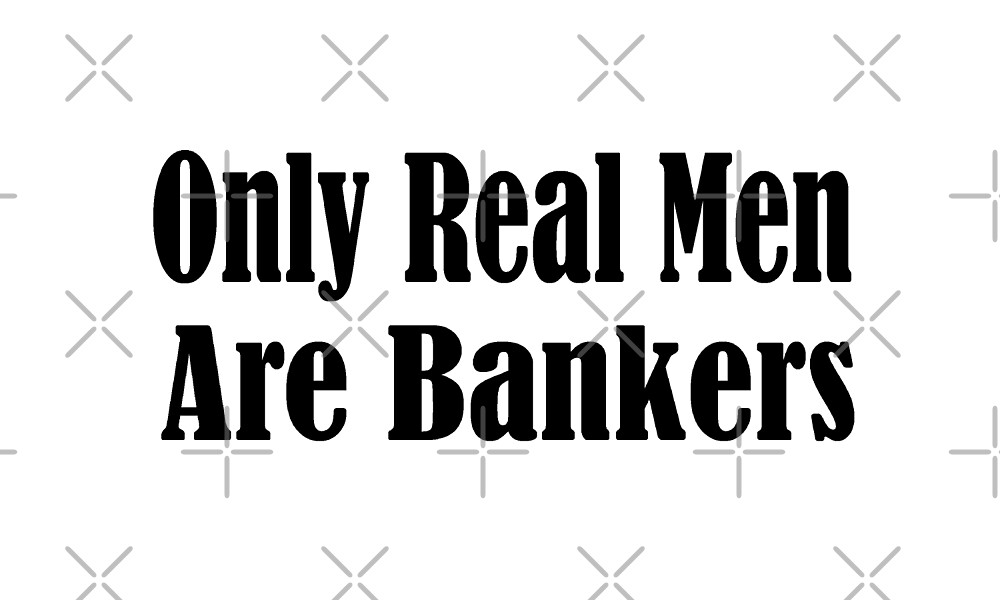 Banker by greatshirts