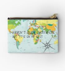 I haven't been everywhere but it's on my list - travel quote Studio Pouch