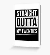 Gerade aus meinen Zwanzigern Grußkarte