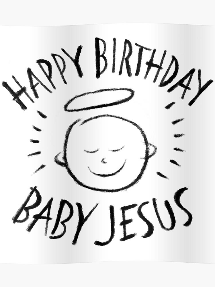 Merry Christmas Christian.Happy Birthday Baby Jesus Black Chalk On White Christian Religious Merry Christmas Christ Poster