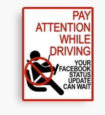 Do Not Text & Drive! Canvas Print