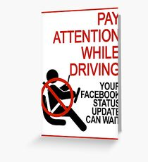 Do Not Text & Drive! Greeting Card