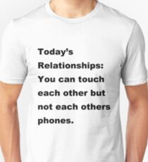 Relationships you can touch each Unisex T-Shirt