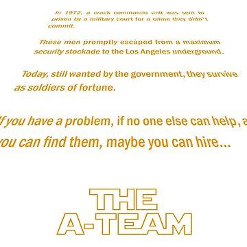 A-Team - Star Wars crawl by AlphaRich