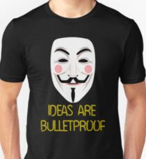IDEAS ARE BULLETPROOF T-Shirt