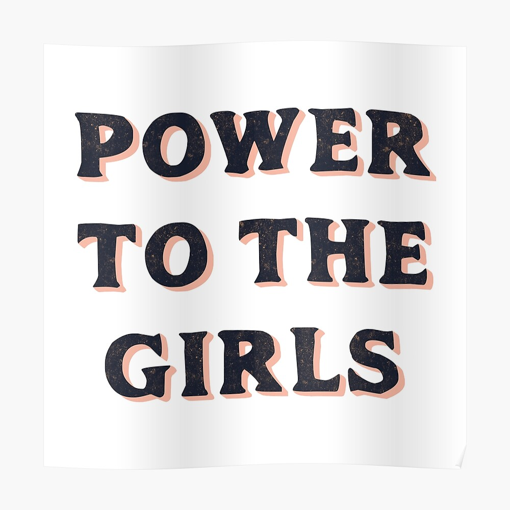 Power To The Girls Poster