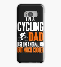 I'm A Cycling Dad But Much Cooler Samsung Galaxy Case/Skin