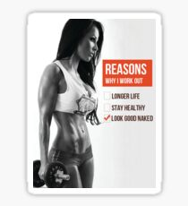 Reasons To Workout - Look Good Naked Sticker