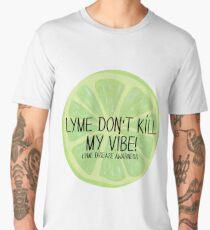 Lyme Don't Kill My Vibe! Part 2 Men's Premium T-Shirt