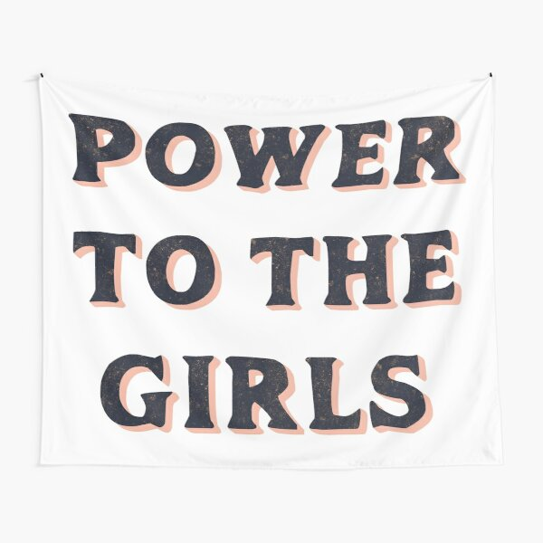 Power To The Girls Tapestry