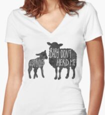 What is love? Baby don't HERD me - Pun Women's Fitted V-Neck T-Shirt